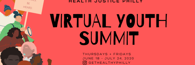 Health Justice Philly: Virtual Youth Summit Banner
